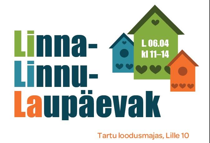 Linnalinnulaupäevakul saab Tartu loodusmajas pesakaste meisterdada