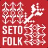 Seto Folk viib külalised üle piiri Saatsesse!