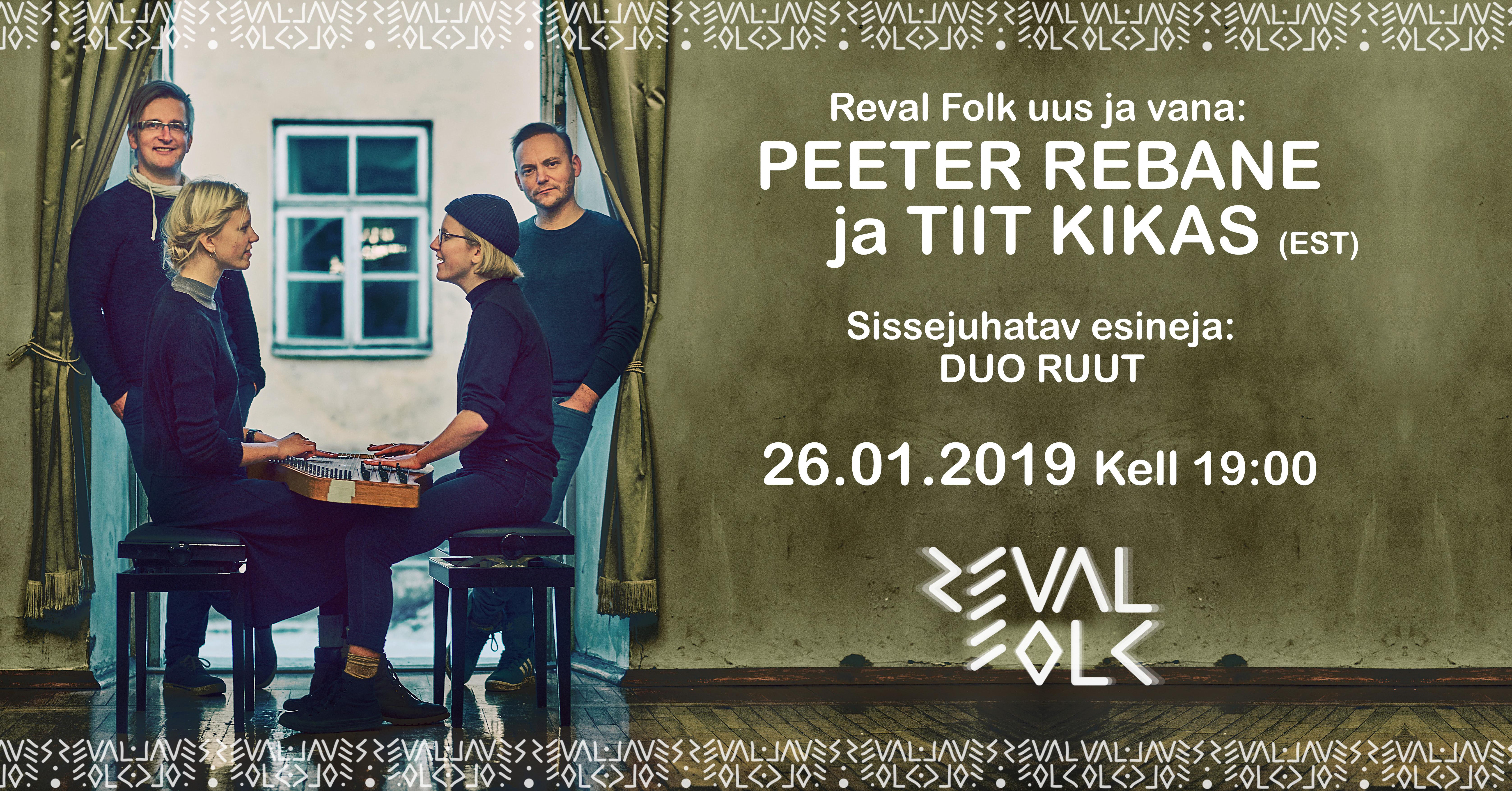 Reval folk seob kokku uue ja vana: Peeter Rebane ja Tiit Kikas